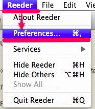 [Reeder]→[Preferences]と選択する。